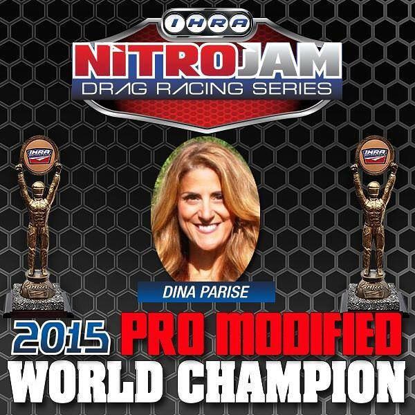 Dina Parise-2015 IHRA Pro Mod World Champion: Anatomy of a Championship
